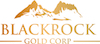 Blackrock Gold Closes Over-Subscribed Financing