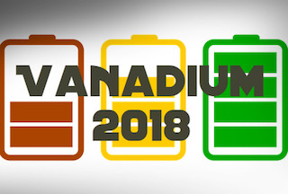Vanadium Outlook 2018: Supply Concerns and Battery Growth