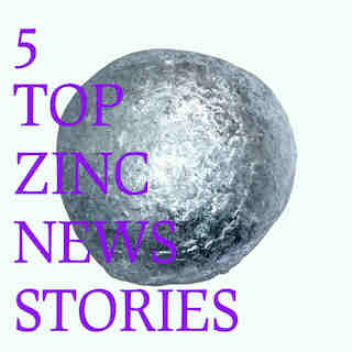 5 Top Zinc News Stories of 2017